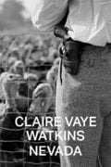 Nevada - Watkins, Claire Vaye