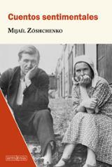Cuentos sentimentales - Zóschenko, Mijaíl