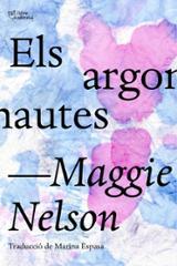 Els argonautes - Nelson, Maggie