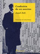Confesión de un asesino - Roth, Joseph