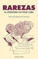 La literatura no tiene cura - Valderrama Donaire, Manuel