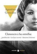 Clemencia a las estrellas - González, Agustina