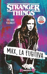 Stranger things. Max, la fugitiva - Yovanoff, Brenna