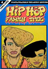 Hip Hop family tree 4 - Piskor, Ed