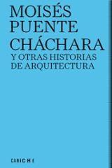 Cháchara y otras historias de arquitectura - Puente, Moisés