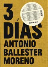 Tres días - Ballester Moreno, Antonio