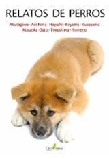 Relatos de perros - Akutagawa, Ryûnosuke