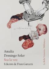 Sea la voz - Domingo Soler, Amalia