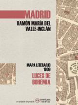 Mapa literario: Madrid en Luces de Bohemia