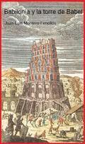 Babilonia y la torre de Babel - Montero Fenellós, Juan-Luis