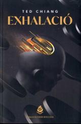 Exhalació - Chiang, Ted