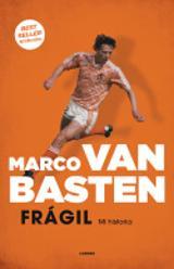 Frágil. Mi historia - Van Basten, Marco