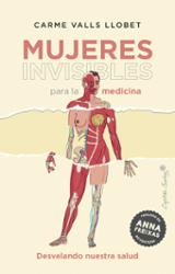 Mujeres invisibles para la medicina - Riesco-Sanz, Alberto (Ed.)