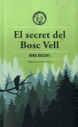 El secret del Bosc Vell - Buzzati, Dino