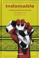 Indomable: Cuadernos de fútbol africano - Edjogo-Owono, Alberto