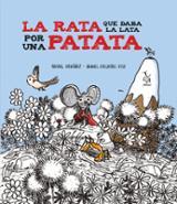 La rata que daba la lata por una patata - Ordóñez, Rafael