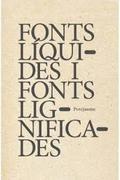 Fonts líquides i fonts lignificades - Perejaume