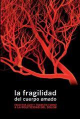La fragilidad del cuerpo amado - AAVV