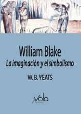 William Blake, la imaginación y el simbolismo