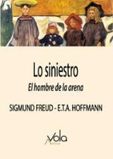 Lo siniestro. El hombre de la arena - Freud, Sigmund