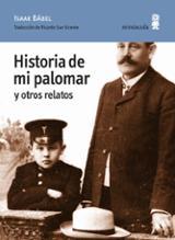 Historia de mi palomar y otros relatos - Bábel, Isaak