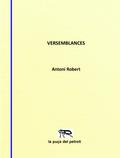 Versemblances - Robert, Antoni