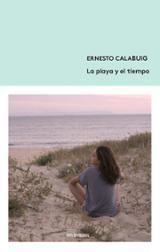 La playa y el tiempo - Calabuig, Ernesto