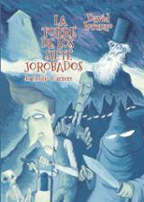 La torre de los siete jorobados - Lorenzo, David