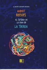 El futuro de la vida en la tierra - Reeves, Hubert