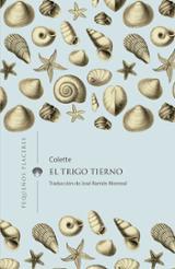 El trigo tierno - Colette