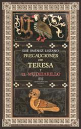 Precauciones con Teresa. El mudejarillo