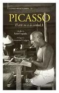 Conversaciones con Picasso. El arte no es la verdad I - Inglada, Rafael