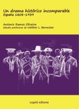 Un drama histórico incomparable. España 1808-1939 - Ramos Oliveira, Antonio