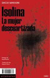 Isolina. La mujer descuartizada - Maraini, Dacia