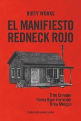 El manifiesto redneck rojo - Crowder, Trae