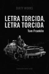 Letra torcida, letra torcida - Franklin, Tom