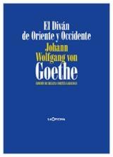 El Diván de Oriente y Occidente - Goethe, Johann Wolfgang Von