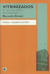 Vitrinizados: Por una crítica cultural de la transparencia - Donati, Riccardo