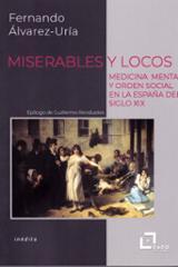 Miserables y locos - Álvarez-Uría, Fernando