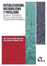 Republicanismo, Nacionalismo y Populismo como formas de la políti - Garrido, Anxo