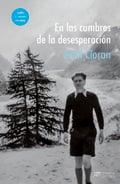 En las cumbres de la desesperación - Cioran, Emil