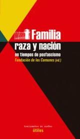 Familia, raza y nación en tiempos de posfascismo -