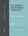 La morta de Pompeu Crehuet - Crehuet, Marc