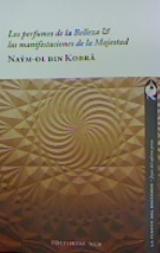 los perfumes de la belleza & las manifestaciones de la Majestad - Naym-Ol Din Kobra