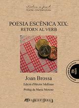 Poesia escènica XIX: Retorn al verb - Brossa, Joan