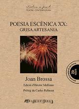 Poesia escènica XX: Grisa artesania - Brossa, Joan