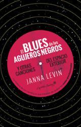 El Blues de los agujeros negros - Levin, Janna