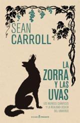 La zorra y las uvas - Carroll, Sean