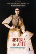 Historia del arte con nombre de mujer - Roldán, Manuel Jesús