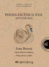 Poesia escènica XXII. Anys de pau